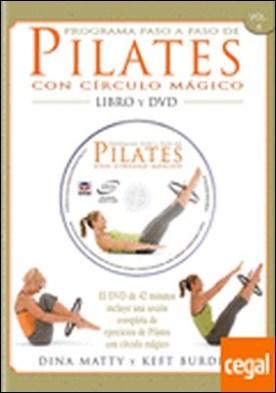 PROGRAMA PASO A PASO DE PILATES CON CÍRCULO MÁGICO . EL DVD DE 42 MINUTOS INCLUYE UNA SESION COMPLETA DE EJERCICIOS DE PILATES