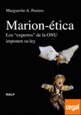 Marion-ética. Los 'expertos' de la ONU imponen su ley