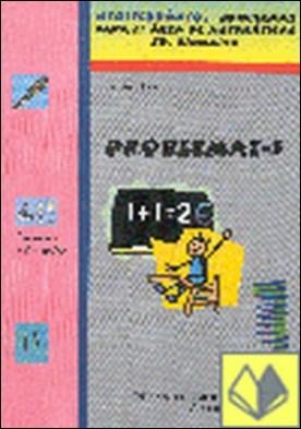 PROBLEMAT-1 . Problemas para el área de matemáticas Ed. Primaria