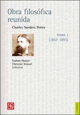 Obra filosófica reunida. Tomo I (1867-1893)