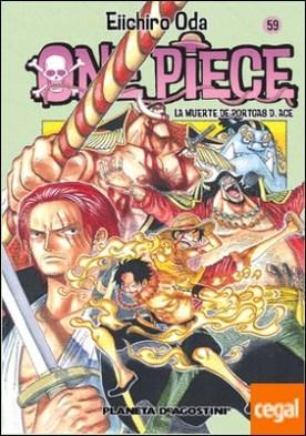 One Piece nº 59 . La muerte de Portgas A. Ace
