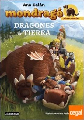 Mondragó. Dragones de tierra . Crías de Dragón 1