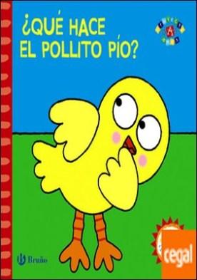 ¿Qué hace el pollito Pío?