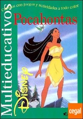 Pocahontas . Cuentos con Juegos y actividades a todo color