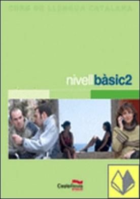 NIVELL BÀSIC 2 (Llibre + ·udio)