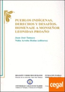 Pueblos indígenas . derechos y desafíos : homenaje a monseñor Leonidas Proaño por Tamayo-Acosta, Juan José