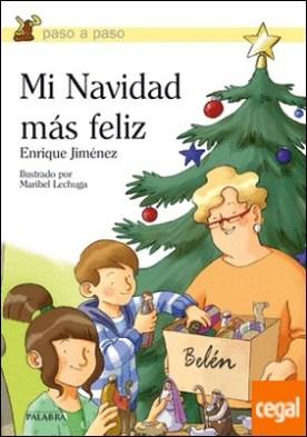 Mi Navidad más feliz por Jiménez Lasanta, Enrique PDF