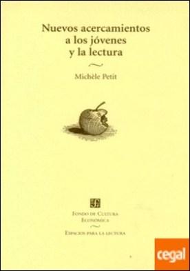 NUEVOS ACERCAMIENTOS A LOS JÓVENES Y LA LECTURA por PETTIT, MICHÉLE PDF