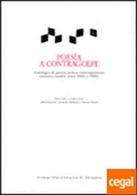 Poesía a contragolpe. Antología de poesía polaca contemporánea . Antologia de poesia polaca contemporanea