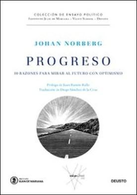 Progreso. 10 razones para mirar al futuro con optimismo