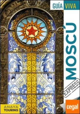 Moscú por Anaya Touring PDF