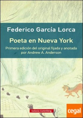 Poeta en Nueva York- rústica . Primera edición del original con introducción y notas de Andrew A. Anderson