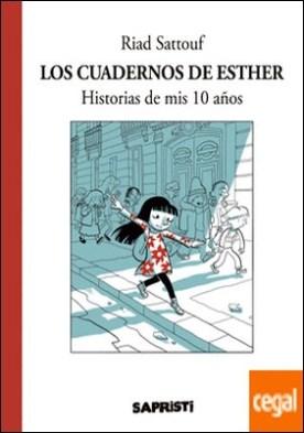 Los cuadernos de Esther . Historias de mis 10 años