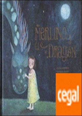 MERLINA Y EL DRAGON por DRENNEN OLGA