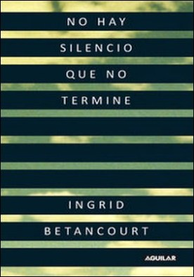 No hay silencio que no termine
