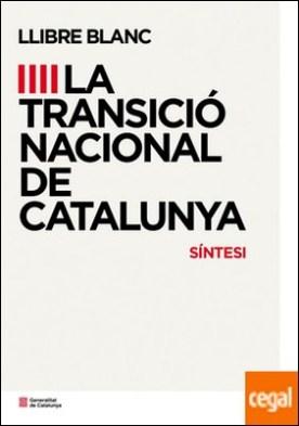 Llibre blanc de la transició nacional a catalunya (sintesi)
