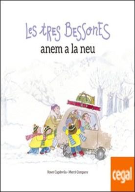 Les Tres Bessones anem a la neu