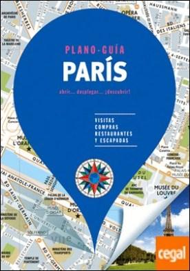 París (Plano - Guía) . Visitas, compras, restaurantes y escapadas