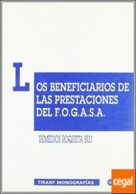 Los beneficiarios de las prestaciones del F. O. G. A. S. A.