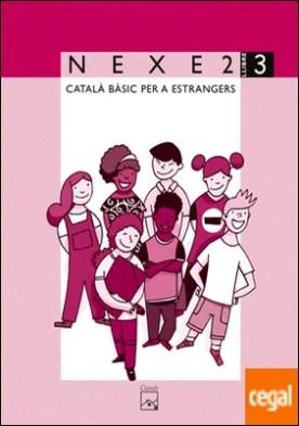 NEXE 2. Llibre 3. Català bàsic per a estrangers