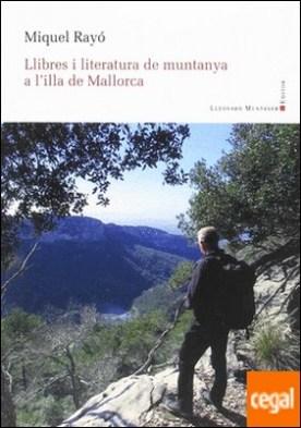 Llibres i literatura de muntanya a l'illa de Mallorca