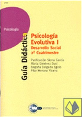 Psicología evolutiva I. Desarrollo social 2 cuatrimestre
