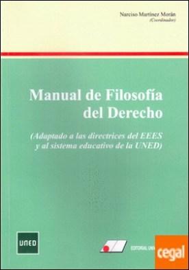 Manual de filosof¡a del derecho : adaptado de las directrices del EEES y al sistema educativo de la UNED