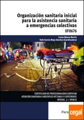 Organización sanitaria inicial para la asistencia sanitaria a emergencias colectivas