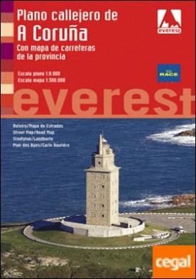 Plano callejero de A Coruña. Con mapa de carreteras de la provincia . Escala plano 1:8.000. Escala mapa: 1:300.000