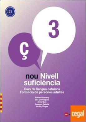 NOU NIVELL SUFICIÈNCIA 3 + QUADERN D'ACTIVITATS . Curs de Llengua Catalana-Formació de Persones Adultes