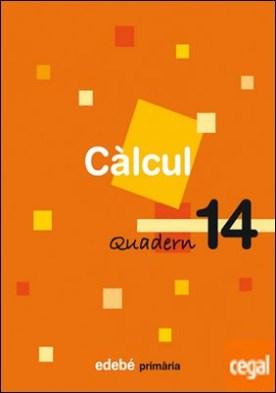 QUADERN 14 CÀLCUL