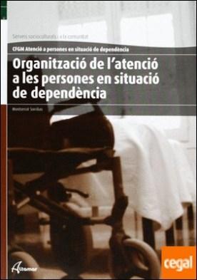 Organització de l'atenció a persones en situació de dependència