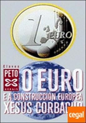O euro e a construcción europea