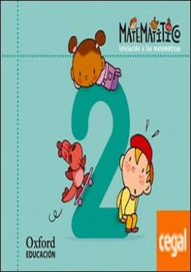 Matematitico. Iniciación a las Matemáticas 4 años. Cuaderno 2
