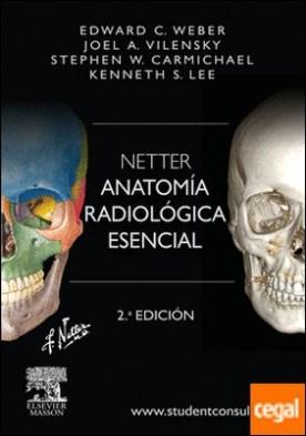Netter. Anatomía radiológica esencial + StudentConsult (2ª ed.)