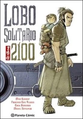 Lobo Solitario 2100 por Elena Ortells Montón, John Smith