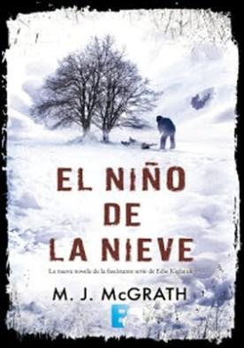 El niño de la nieve (Edie Kiglatuk 2): 2o VOLUMEN
