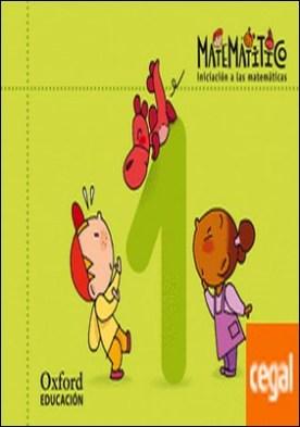 Matematitico. Iniciación a las Matemáticas. Cuaderno 1
