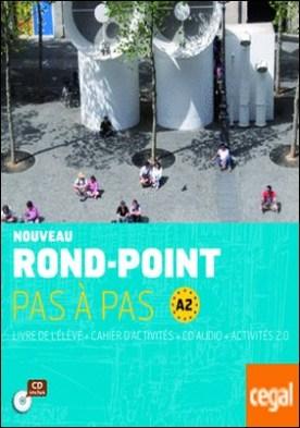 NOUVEAU ROND-POINT PAS À PAS A2
