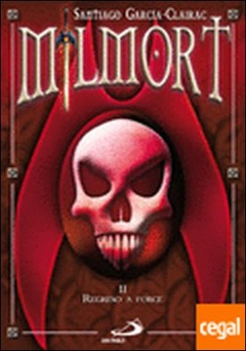 Milmort II. Regreso a force