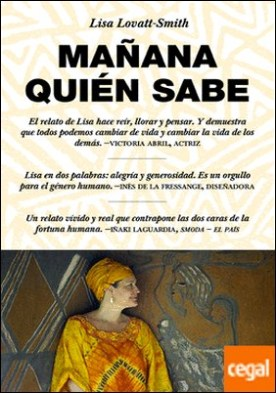 Mañana quién sabe . Who Knows Tomorrow: A Memoir of Finding Family among the Lost Children of Africa