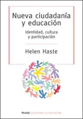 Nueva ciudadanía y educación por Helen Haste