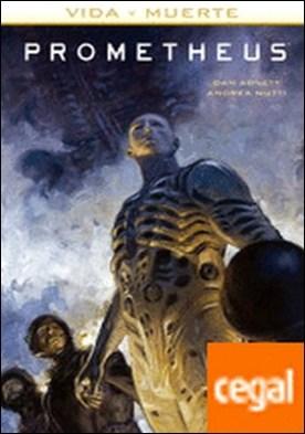 Prometheus: Vida y muerte 2