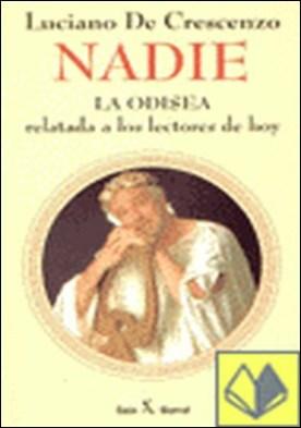 Nadie / Odisea relatada a los lectores hoy