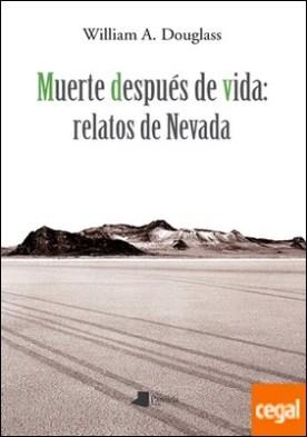 Muerte después de vida: relatos de Nevada