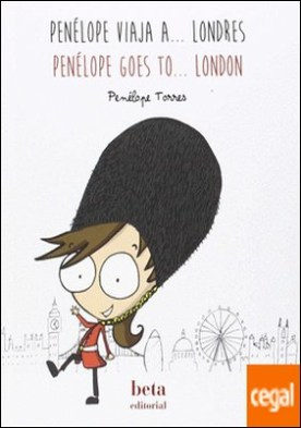 Penélope viaja a ... Londres - Penelope goes to londres