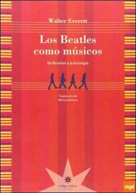 LOS BEATLES COMO MUSICOS . DE REVOLVER A LA ANTOLOGIA