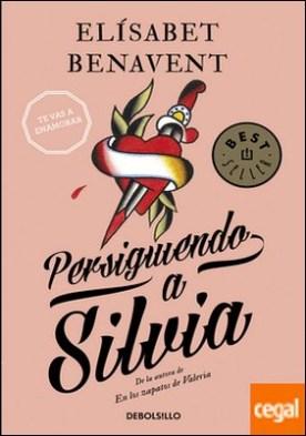 Persiguiendo a Silvia (Saga Silvia 1) por Benavent, Elísabet PDF