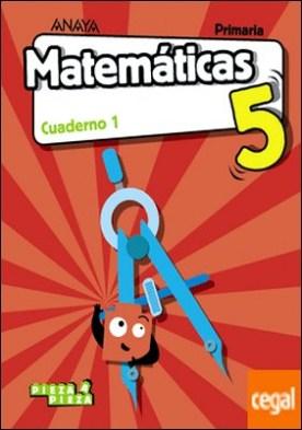 Matemáticas 5. Cuaderno 1.