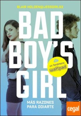 ¡Más razones para odiarte! (Bad Boy's Girl 2) por Holden, Blair PDF